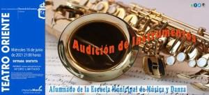 MÚSICA. Audición alumnado Instrumentos Escuela Municipal de Música. 16 de junio. Teatro Oriente @ Teatro Oriente