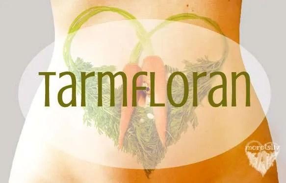 Bra tarmflora ger hälsa