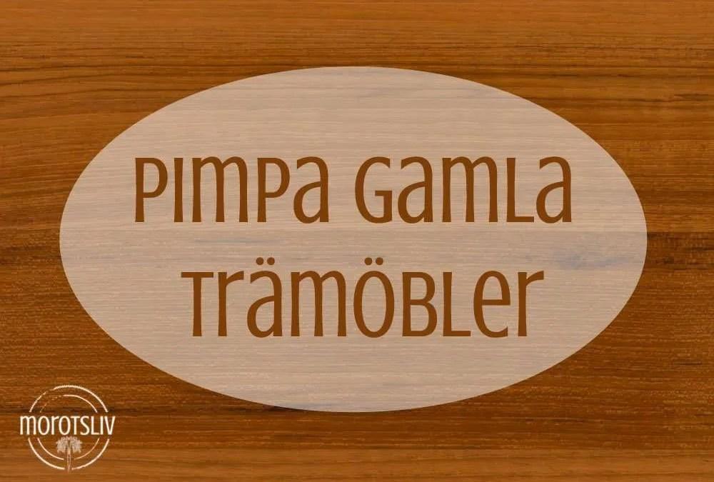 DIY – Pimpa gamla trämöbler