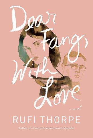 Dear-Fang-Love-Rufi-Thorpe-May-24