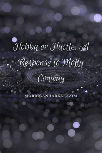 Hobby or Hustle_ A Response to Molly Conway.jpg