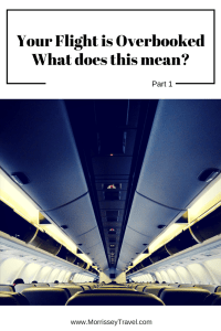 Your Flight Is Overbooked – What Does This Mean? Part 1