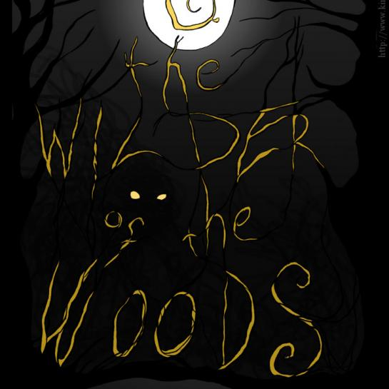 06: The Wilder of the Woods