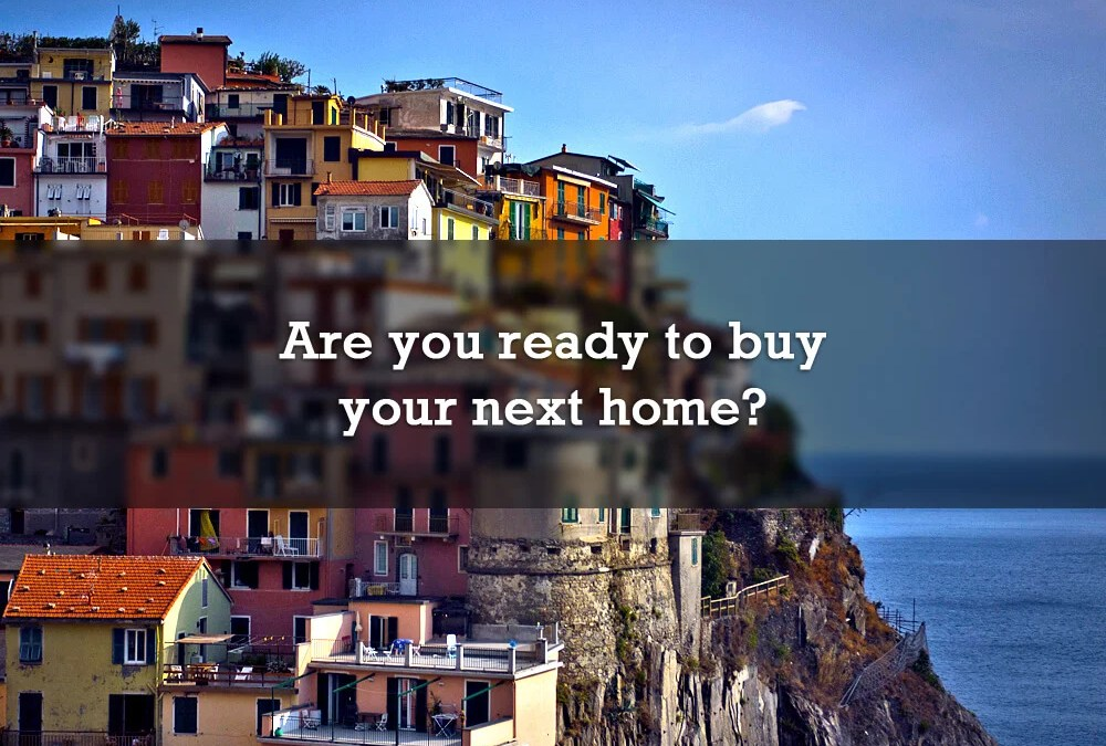 Are you ready to buy your next home?