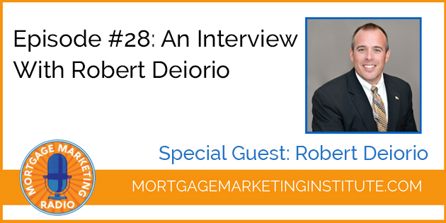 Ep #28: How Robert Deiorio Went from $0 to $40M
