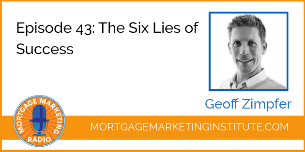 Ep #43: The Six Lies of Success