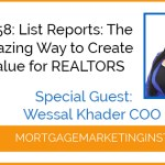 Ep# 58: The Most Amazing Way to Create Instant Value for REALTORS