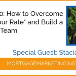 "EP #60: How to Overcome ""What's Your Rate"" and Build A Superstar Team"