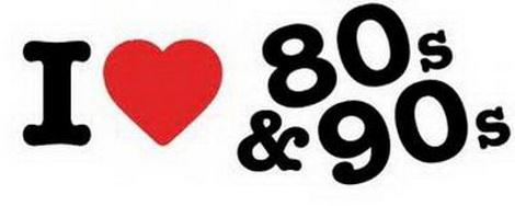 I love the 80s an 90s