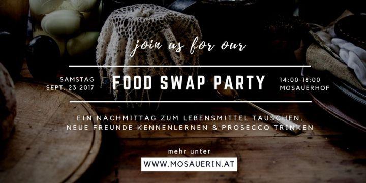 Einladung zur 1. Innviertler Food Swap Party – bei der Mosauerin!
