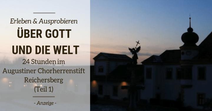 Über Gott und die Welt – 24 Stunden im Augustiner Chorherrenstift Reichersberg ( Teil 1: 09:00-20:00)