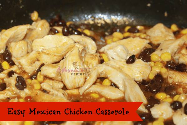 easy mexican chicken casserole