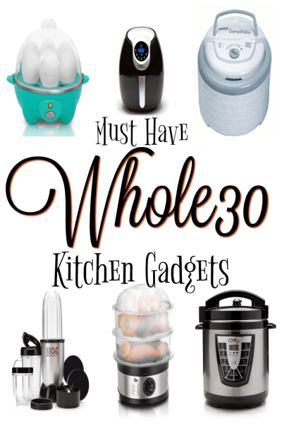Whole30 Kitchen Must Haves