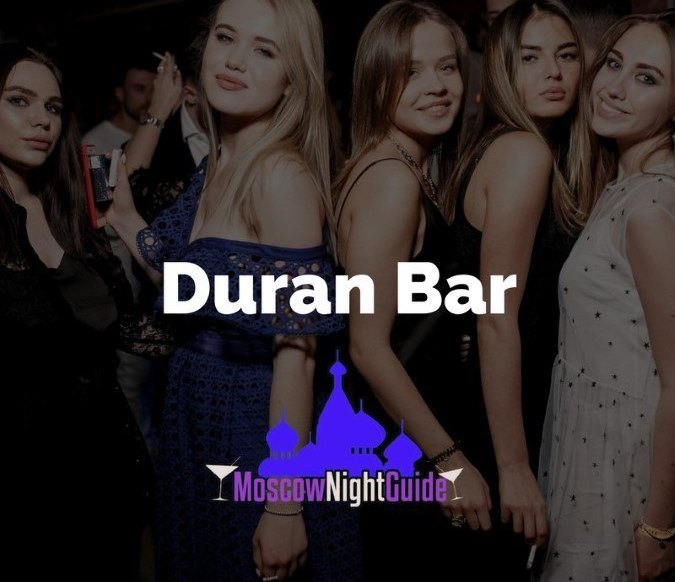 Duran Bar Moscow reviewed by Moscownightguide