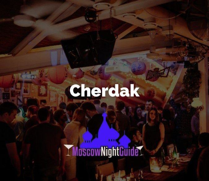 Cherdak Moscow reviewed by Moscownightguide