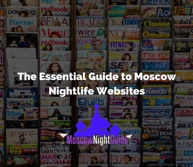 The Essential Guide to Moscow Nightlife Websites