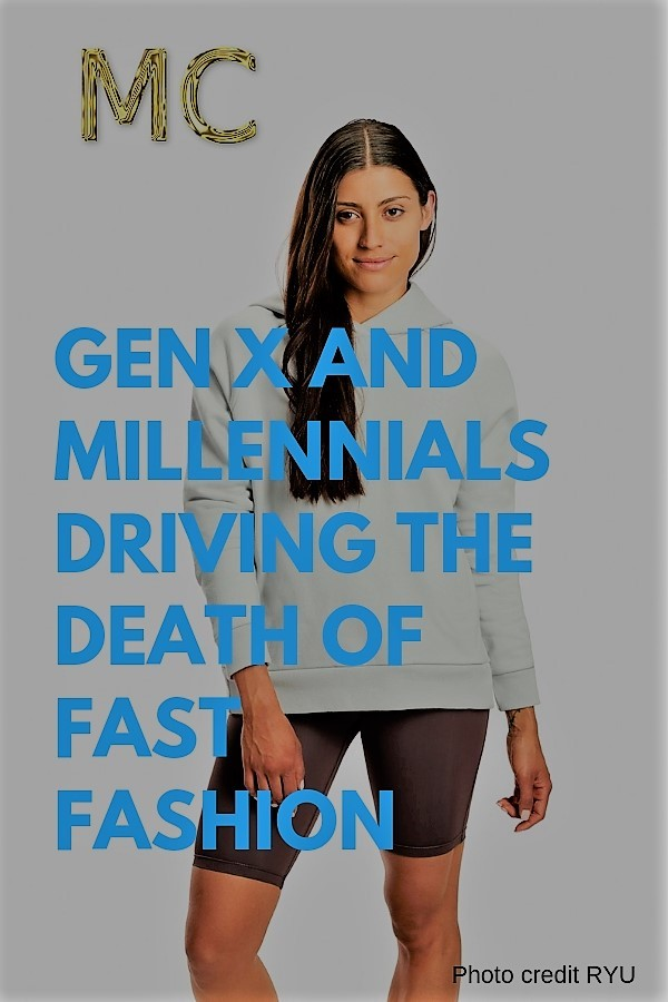 Gen X and Millennials Driving The Death Of Fast Fashion main Mosnar Communications