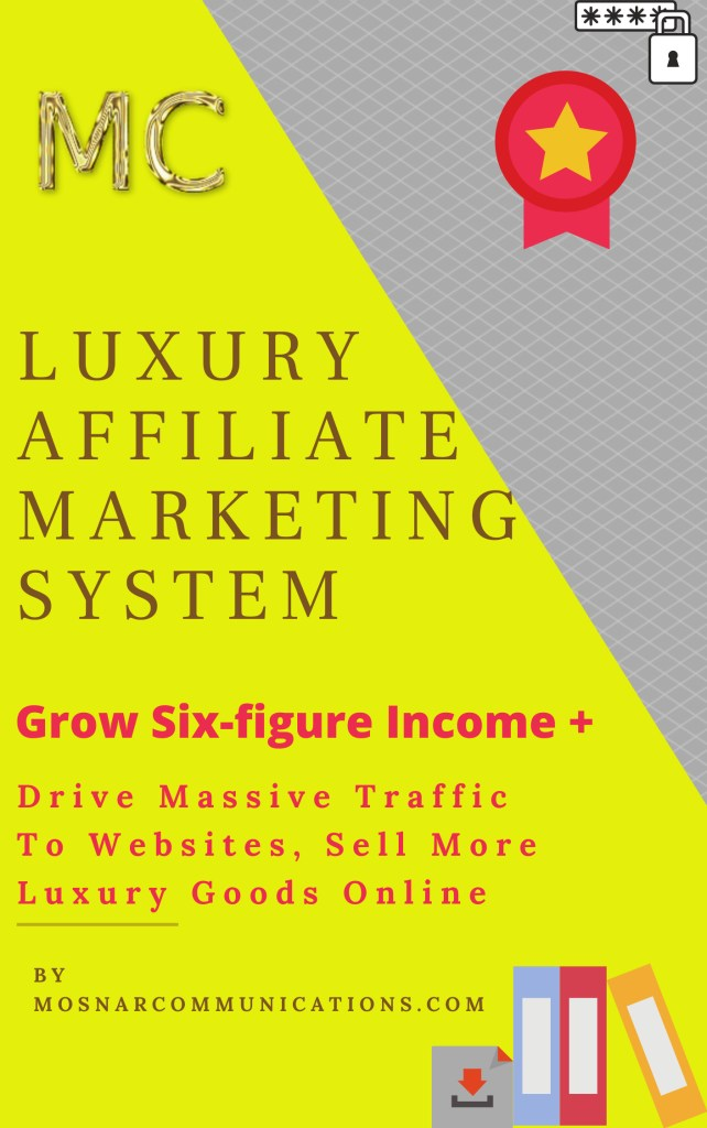 MC-LUXURY-AFFILIATE-MARKETING-SYSTEM-Mosnar-Communications-