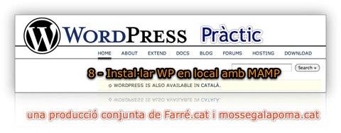 WordPress Pràctic 8 – Instal·lar en local amb MAMP