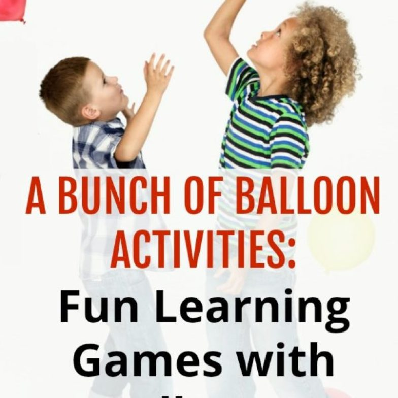A BUNCH OF BALLOON ACTIVITIES Fun Learning Games with Balloons!
