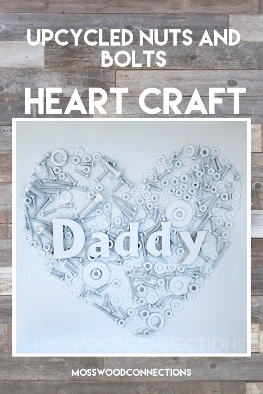 Upcycled Nuts and Bolts Heart. DIY gift perfect for Father's Day