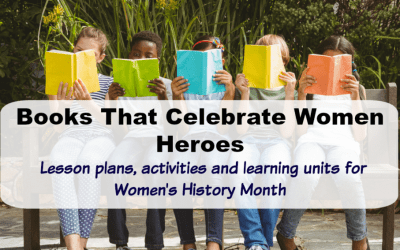 Books That Celebrate Women Heroes for Women's History Month