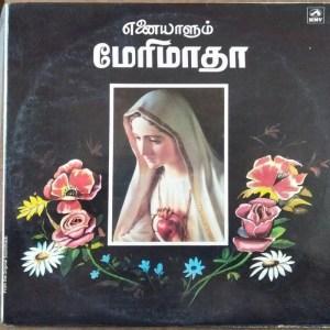 Enaiyalum Mary Maatha Christian Devotional songs LP Vinyl Record www.mossymart.com