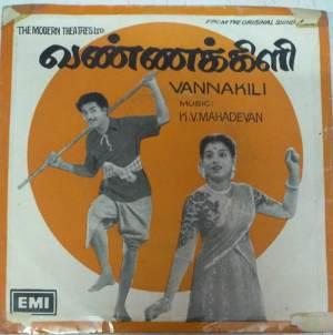 Vannakili Tamil Film EP Vinyl Record by K V Mahadevan www.mossymart.com 1