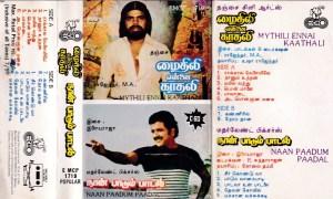 Mythili Ennai Kathali - Naan Paadum Paadal Tamil Film Audio Cassette by Ilaiyaraja - T Rajender www.mossymart.com 1