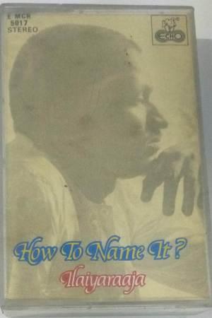 How To name It Tamil Film Audio Cassette by Ilayaraaja www.mossymart.com1