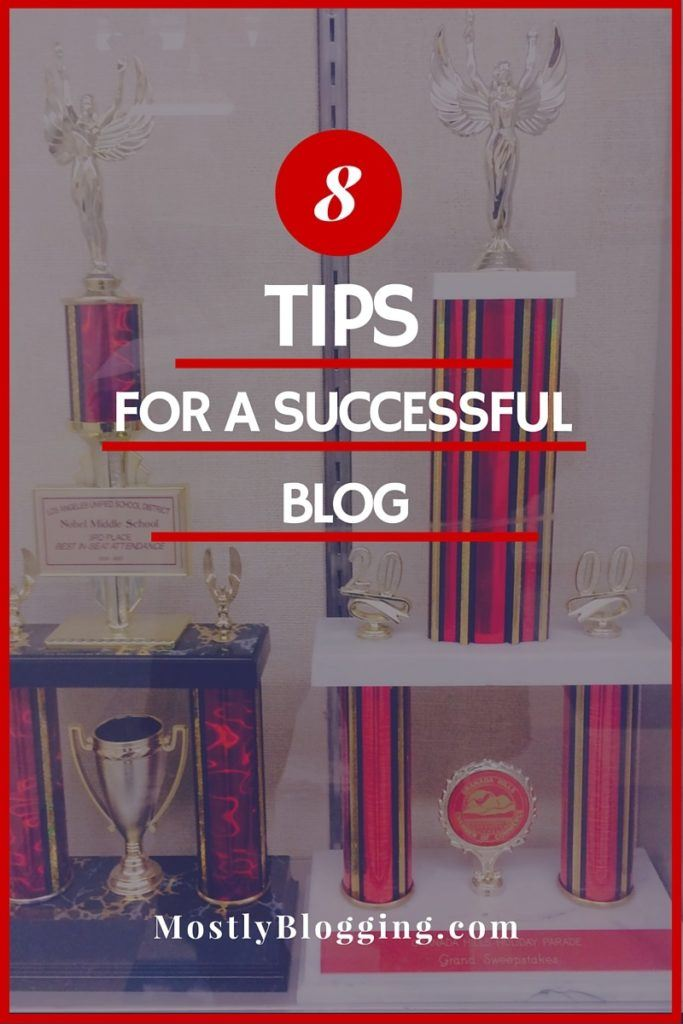 Follow these 8 tip and have a successful blog