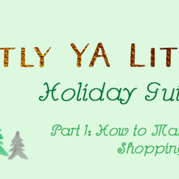 How to Make Holiday Shopping Bearable: The Mostly YA Lit Holiday Guide, Part 1