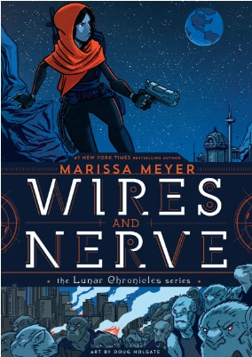 Wires and Nerve, Volume 1 by Marissa Meyer and Douglas Holgate | Waiting on Wednesday