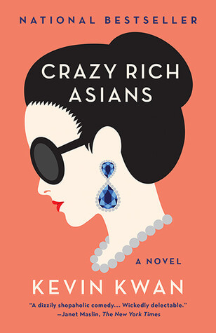 Crazy Rich Asians by Kevin Kwan | Review
