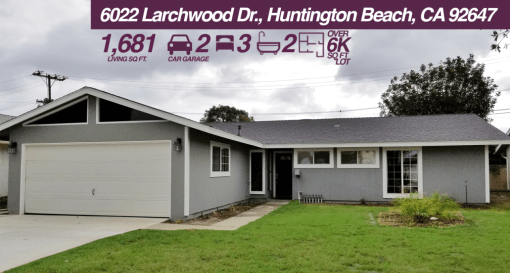 6022 Larchwood Dr Huntington Beach, CA 92647 | 3 BED | 2 BATH | 2 CAR GARAGE | +6K SQ FT LOT