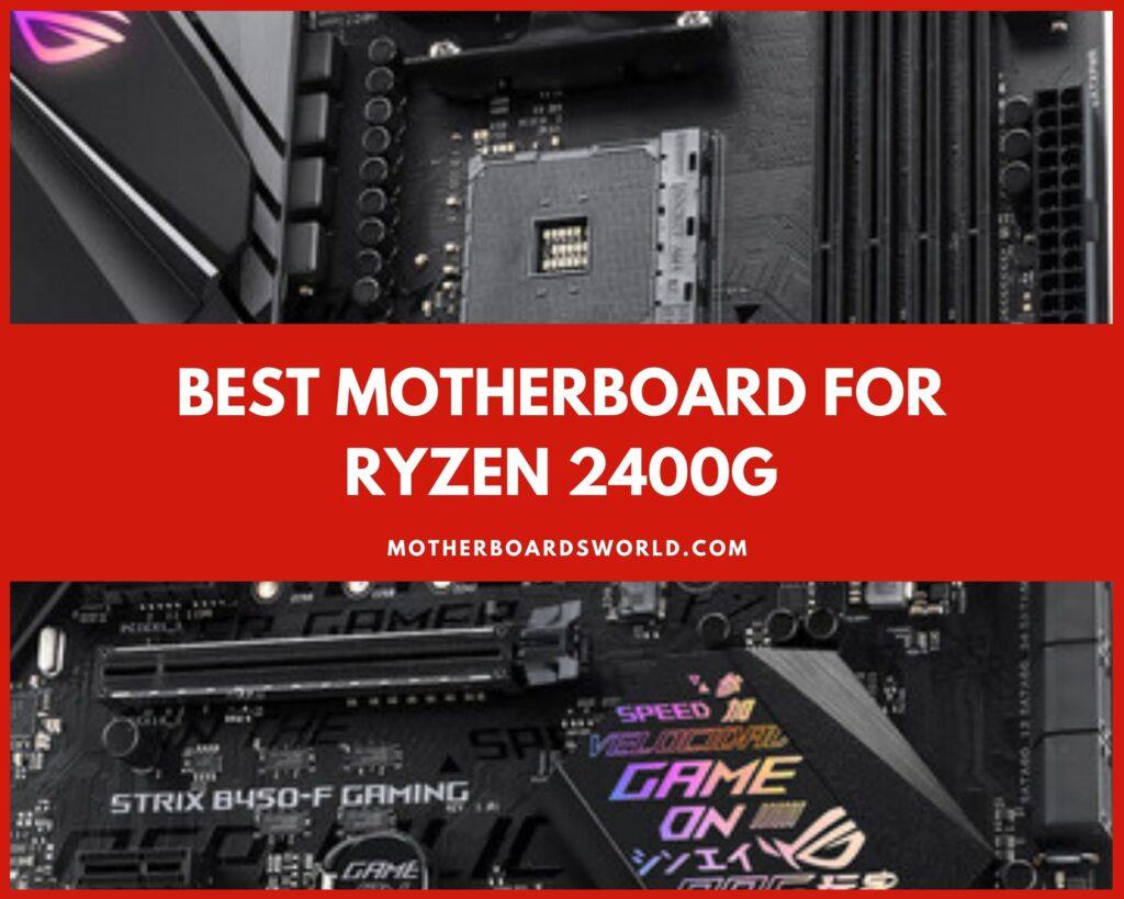 Best Motherboard for Ryzen 5 2400g Review 2020