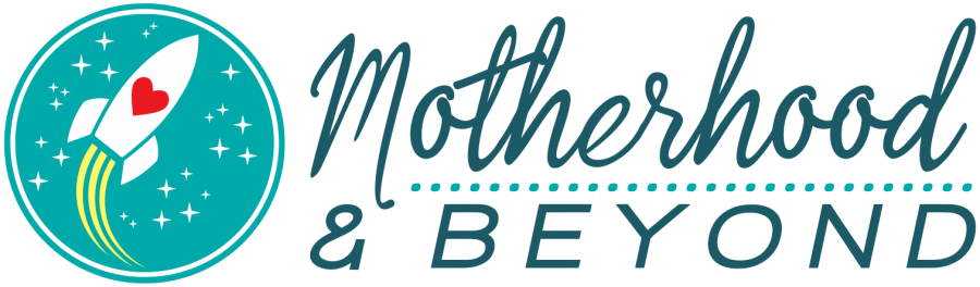 Motherhood & Beyond