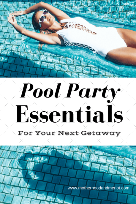 Pool Party necessities