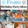 Disney Frozen Birthday Party For A 3 Year Old Motherhood