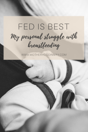 Fed is Best for My Baby and I
