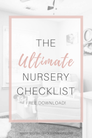 The Ultimate Nursery Checkilst + FREE Printable