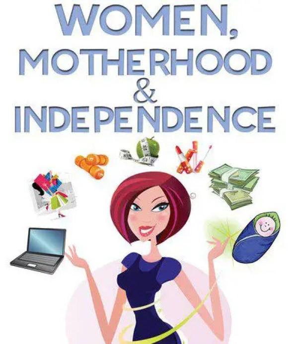 motherhood independence