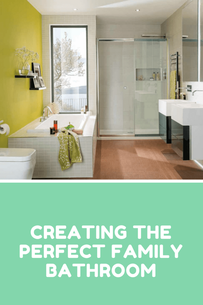 Creating the perfect family bathroom