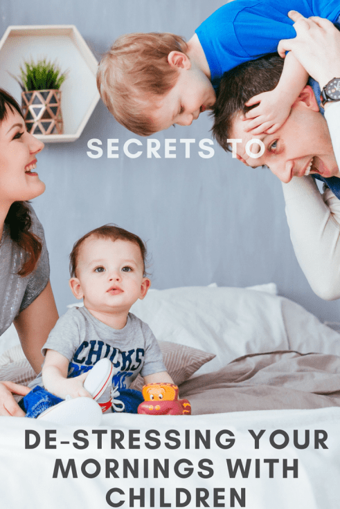 Secrets to de-stressing your mornings with children