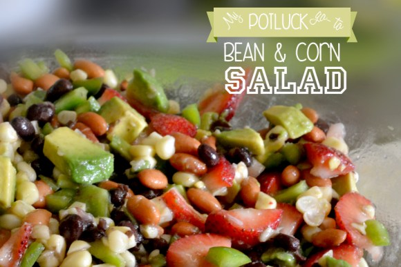 quick and easy bean and corn with vinaigrette salad for potluck, gatherings and dinner.