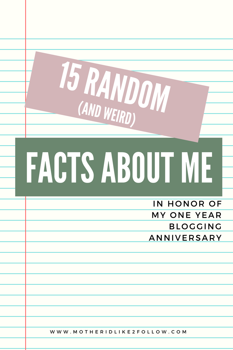 15 Random (And Weird) Facts About Me