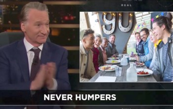 maher never humpers