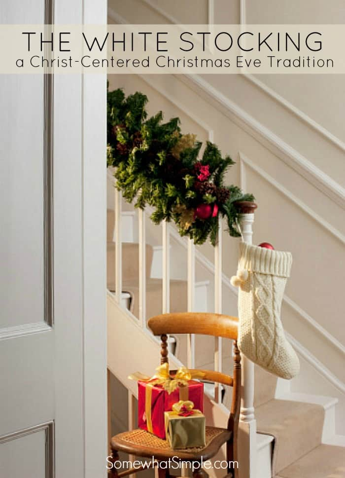 white stocking tradition for a meaningful Christmas!