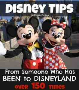 Disneyland Tips (From Someone Who has Been OVER 150 TIMES)!