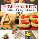 Christmas With Kids! SO MANY IDEAS!